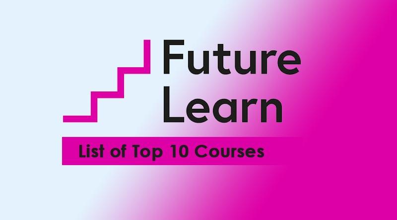 futurelearn top 10 courses
