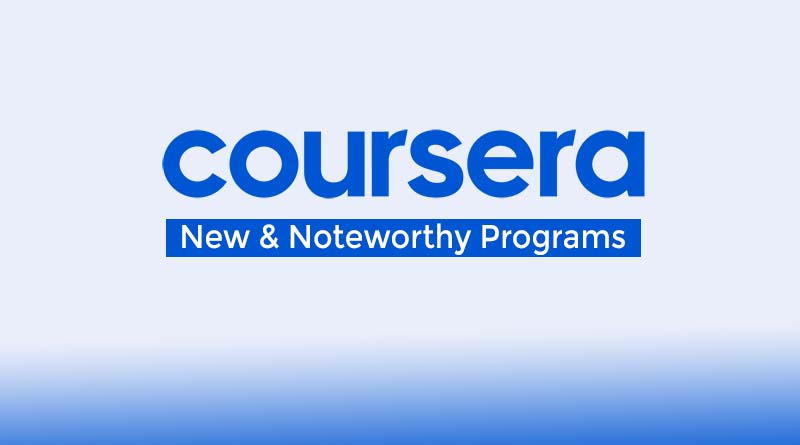 New and Noteworthy Coursera Courses