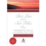 Livro Dez Leis Para Ser Feliz (Sinopse) Augusto Cury