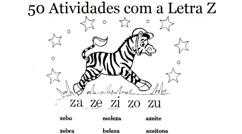 50 Atividades Com A Letra Z Para Imprimir Alfabetizacao 1º Ano