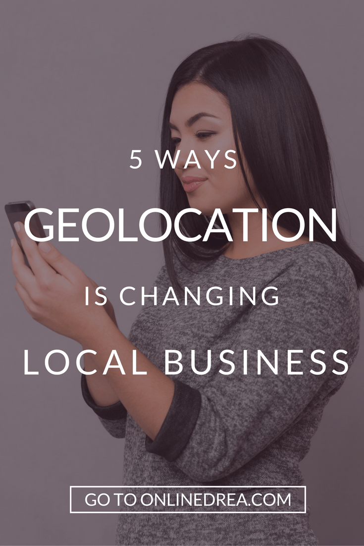 5 Ways Geolocation Is Changing Local Business