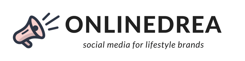 ONLINEDREA - social media for lifestyle brands