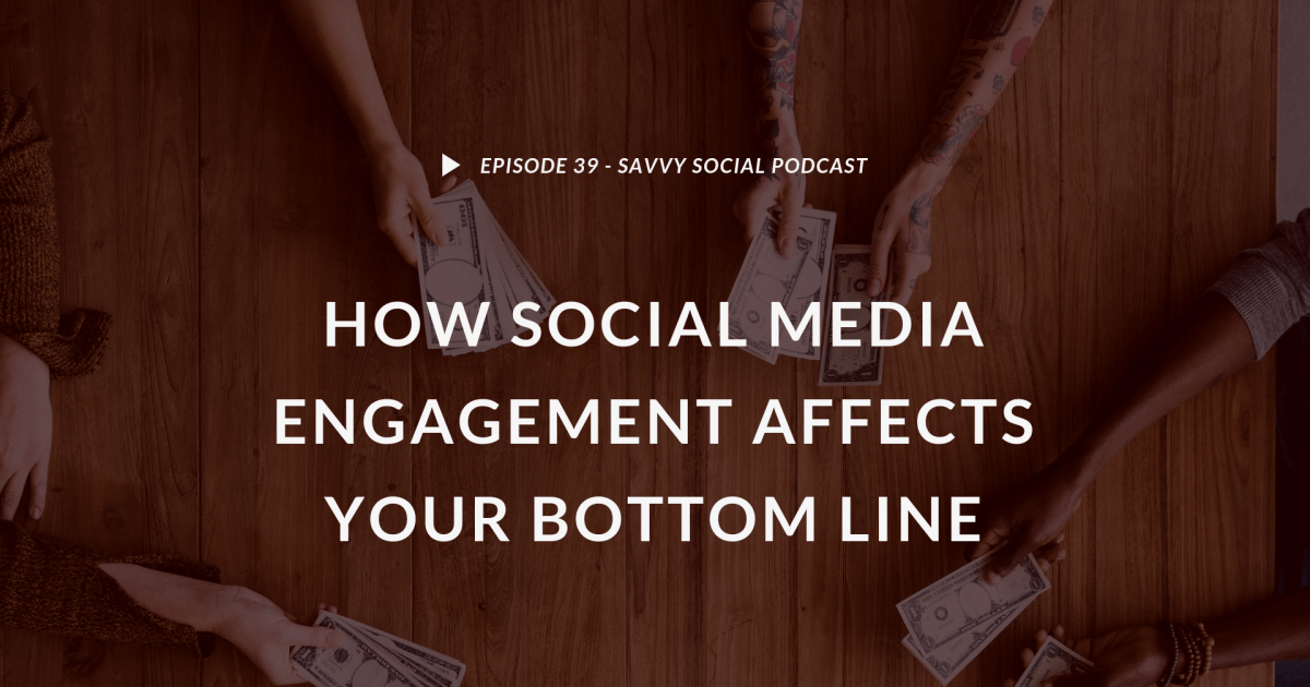 How Social Media Engagement Affects Your Bottom Line