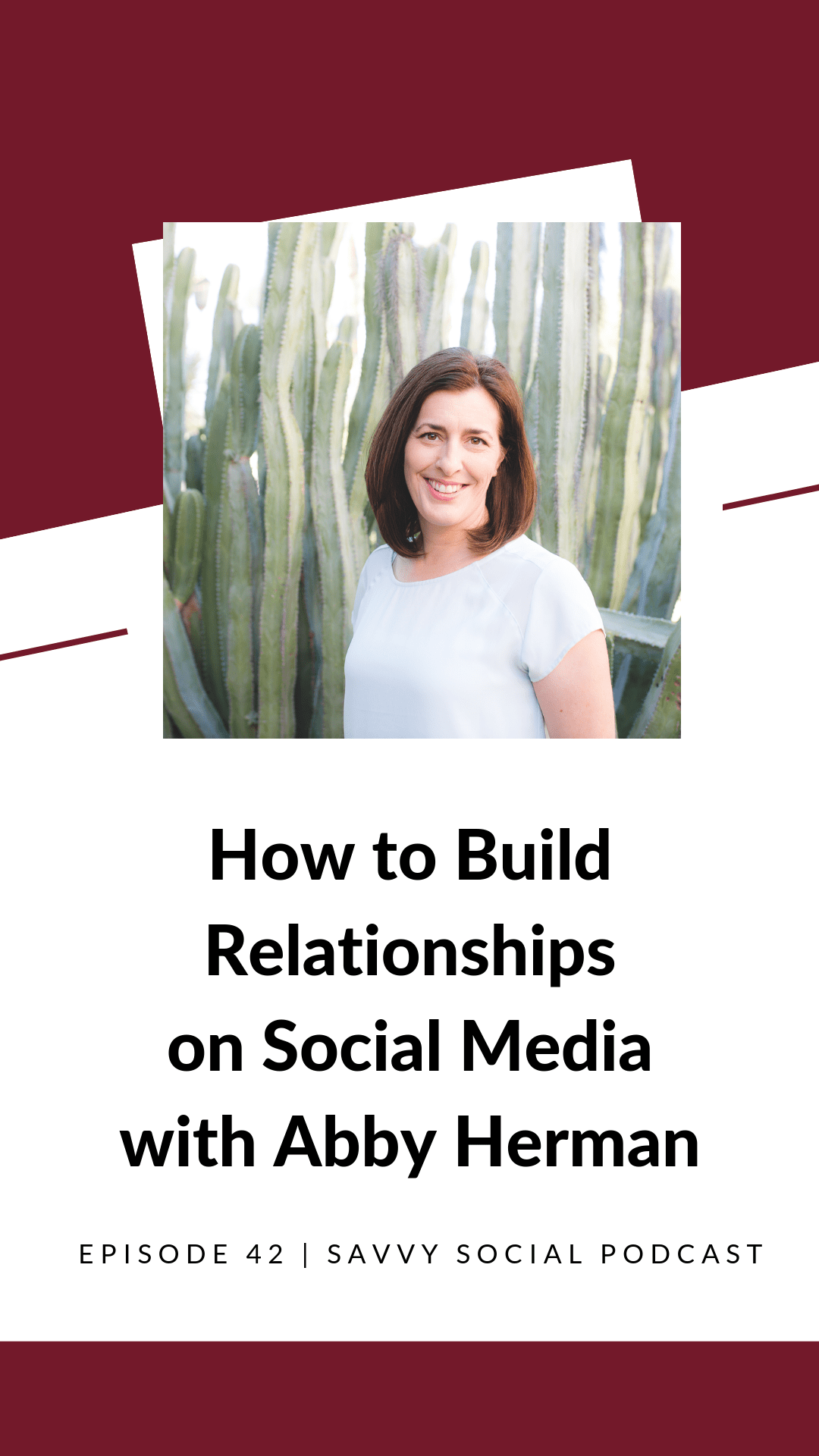 How to Build Relationships on Social Media with Abby Herman