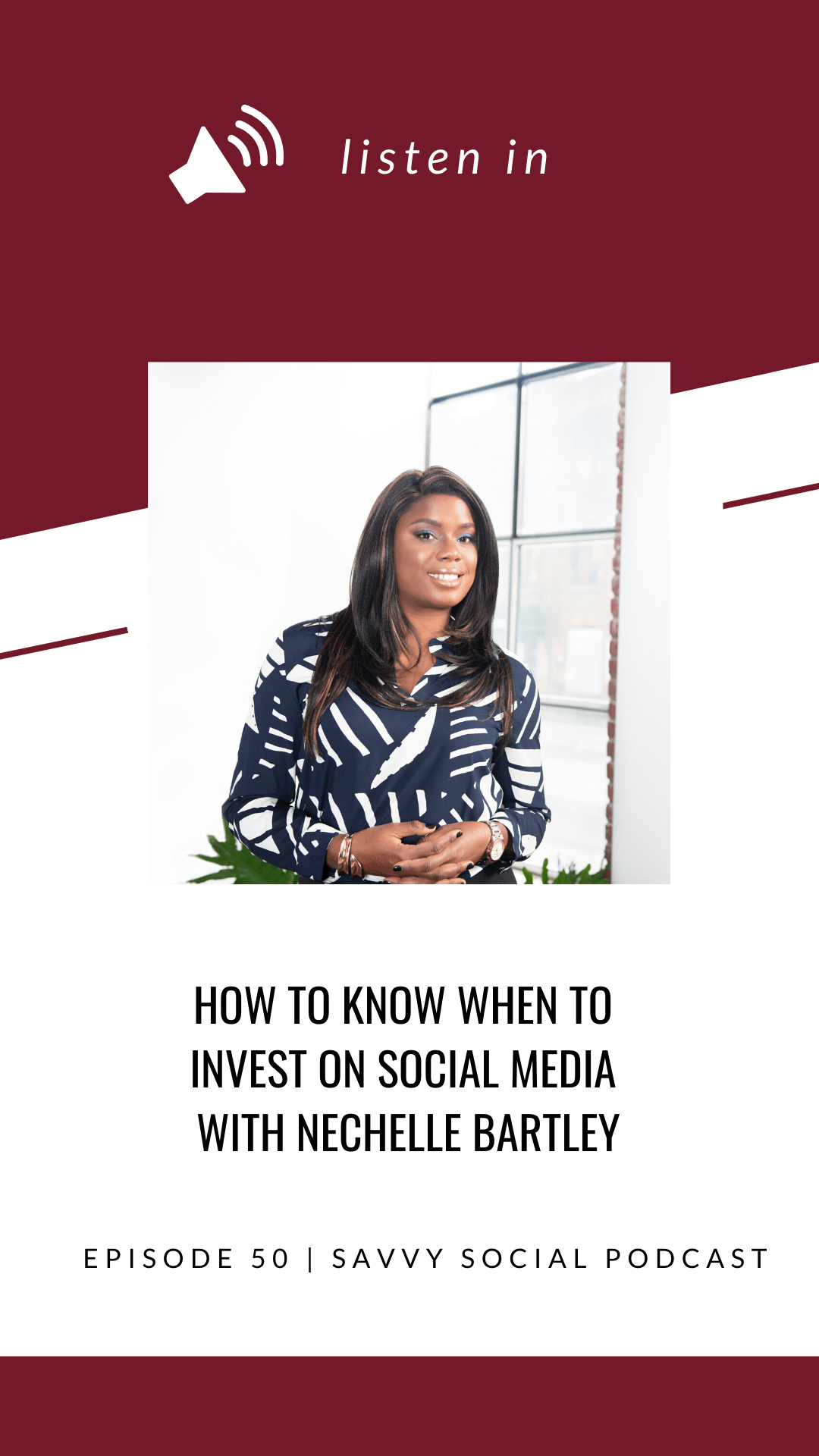 How to Know When to Invest on Social Media with Nechelle Bartley