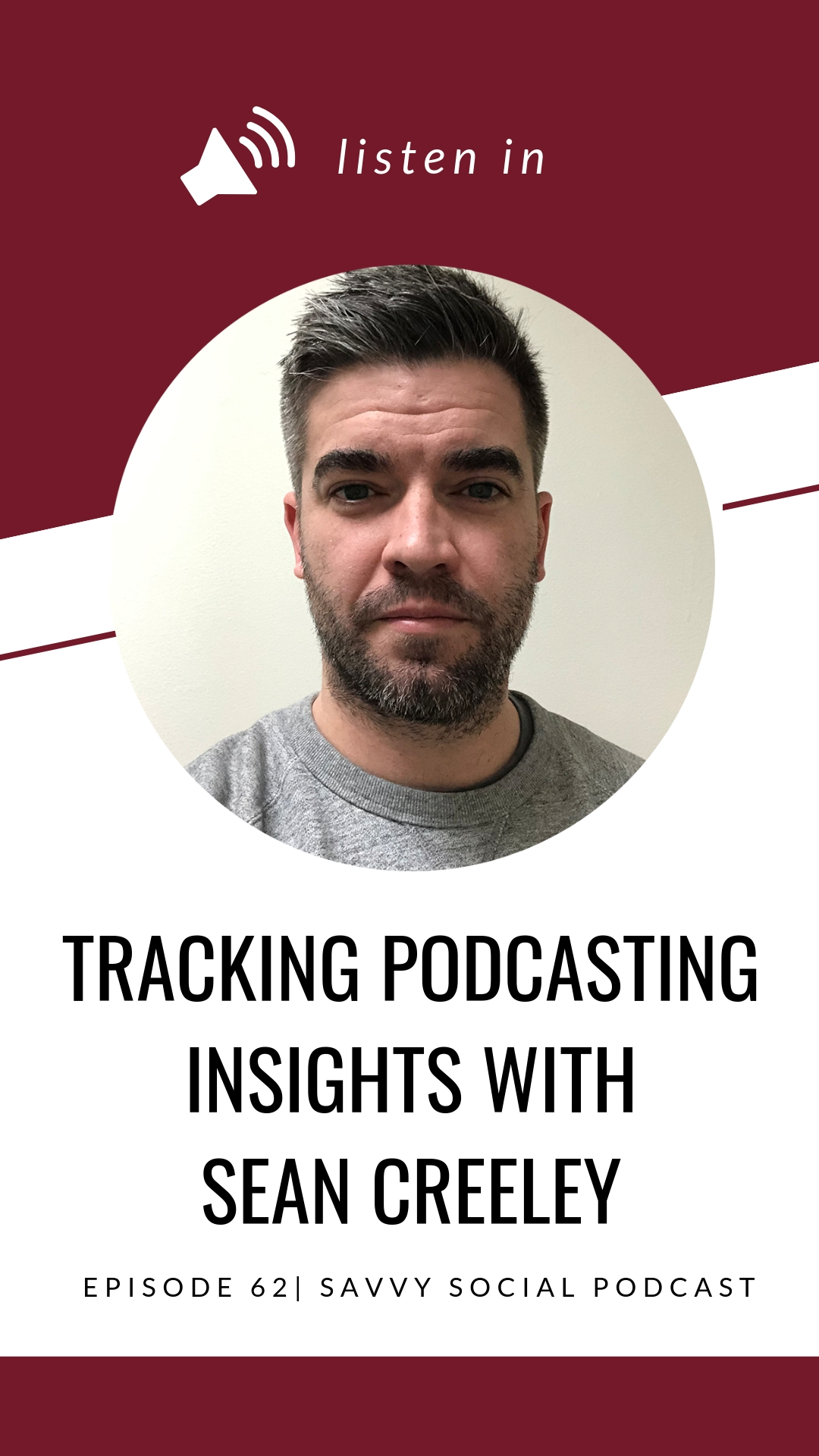 Tracking Podcasting Insights with Sean Creeley