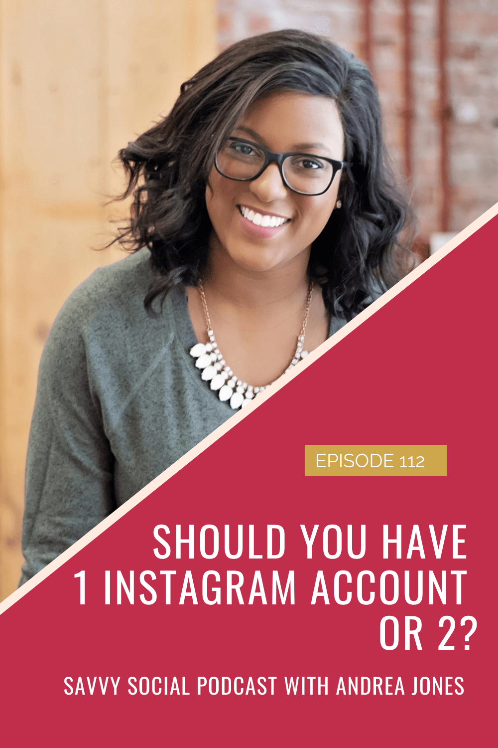 Should You Have 1 Instagram Account or 2?