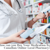 How can you Buy Your Medication from a Canadian Online Local Pharmacy?