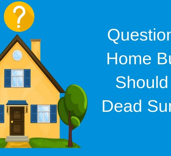 Questions A Home Buyer Should be Dead Sure Of