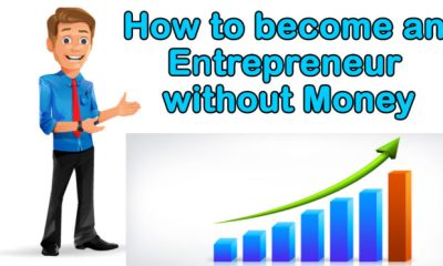 How to become an entrepreneur without money