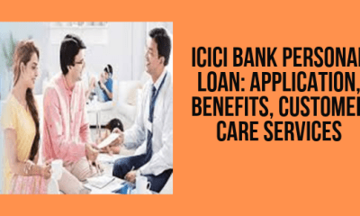 ICICI Bank Personal Loan_ Application, Benefits, Customer Care Services