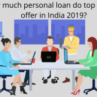 How much personal loan do top lenders offer in India 2019?