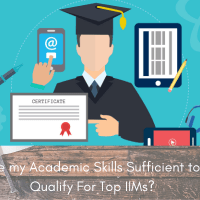 Are my Academic Skills Sufficient to Qualify For Top IIMs?