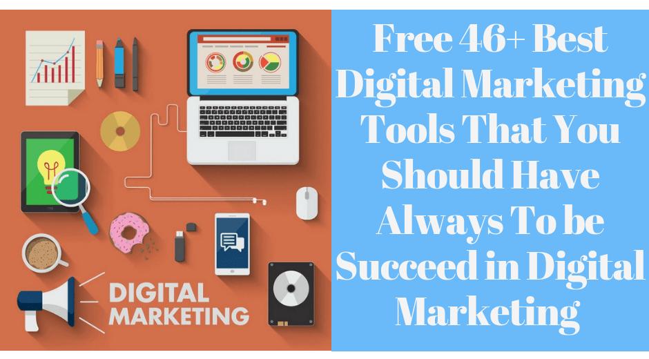 Free 46+ Best Digital Marketing Tools 2020