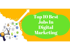 Top 10 best high paying jobs in digital marketing