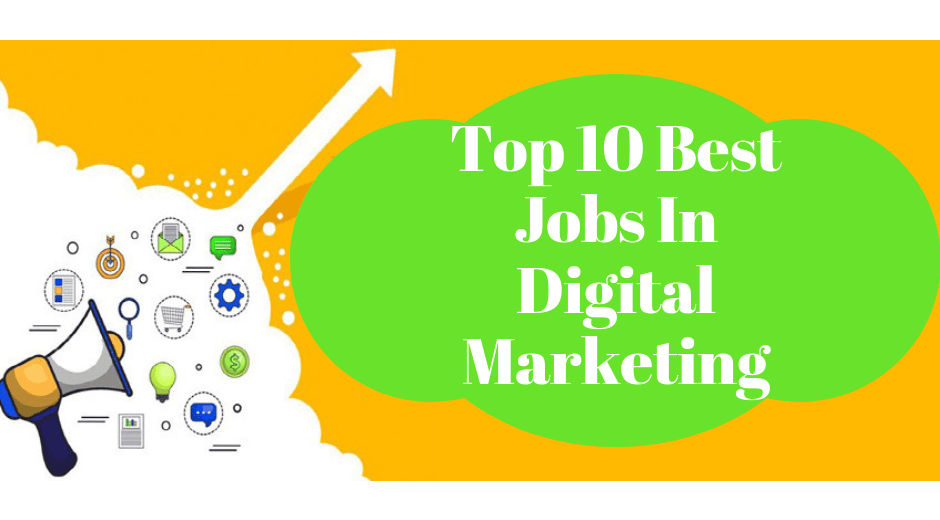 Top 10 best jobs in digital marketing