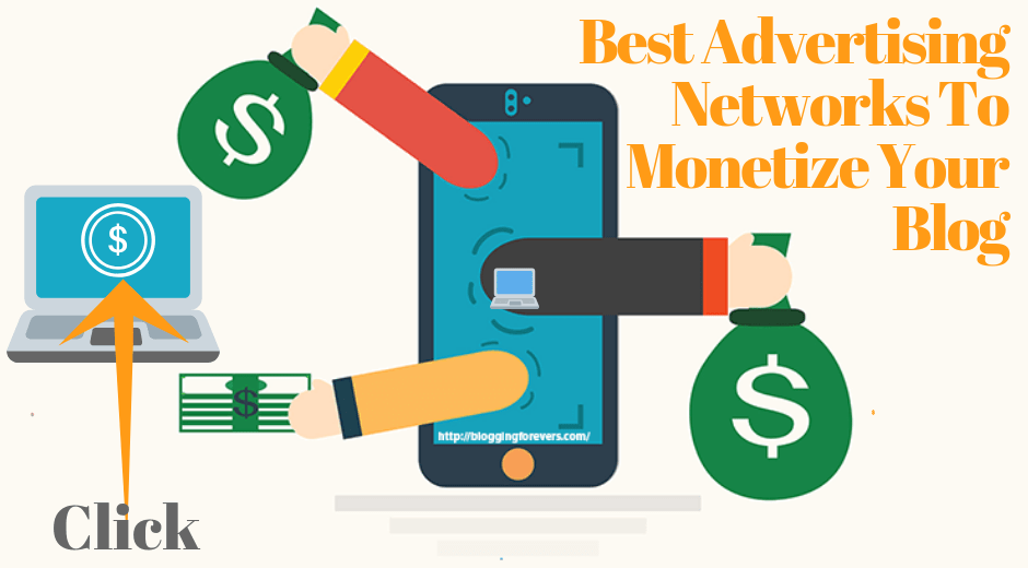 Best advertising networks for monetizing your Blog in 2020
