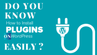 Installing process of WordPress Plugin in the easiest way