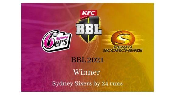 BBL 2021 Ka Final Kaunsi Team ne Jeeta Sydney Sixers
