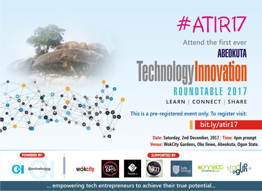 The Maiden Abeokuta Technology Innovation Roundtable #ATIR17 holds on Saturday, 2nd December, 2017