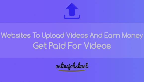 Best Sites To Upload Videos And Earn Money: Get Paid For ...