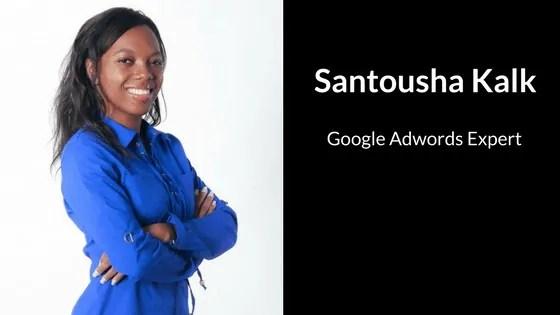 Santousha Kalk | Google Adwords expert