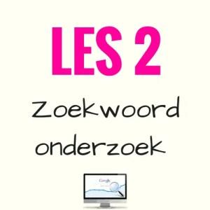 LES 2 - Mini-cursus SEO - Zoekwoordonderzoek