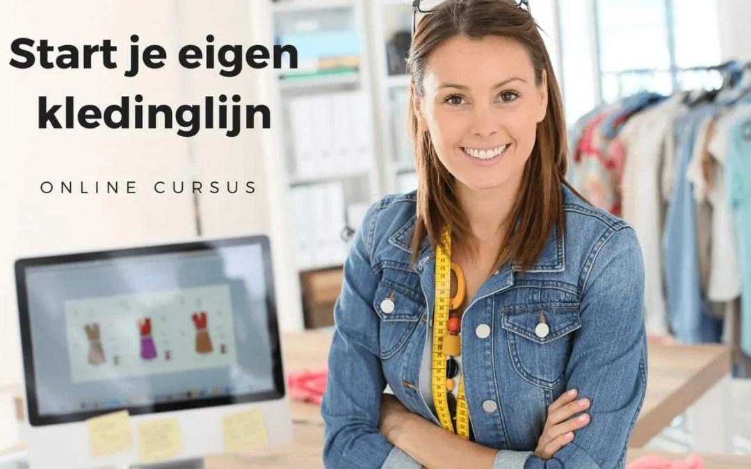 Online cursus Start je eigen kledinglijn