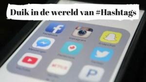 Duik in de wereld van #Hashtags