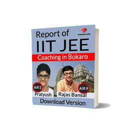 Download Pdf of Best IIT JEE Engineering Exam Coaching in Bokaro