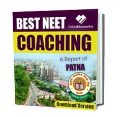 Soft Copy of NEET Coaching In Patna , Ebook of Best NEET Coaching In Patna