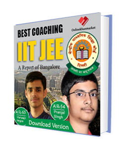 Ebook of Top IIT JEE Coaching in Bangalore , Soft copy of IIT JEE in bangalore