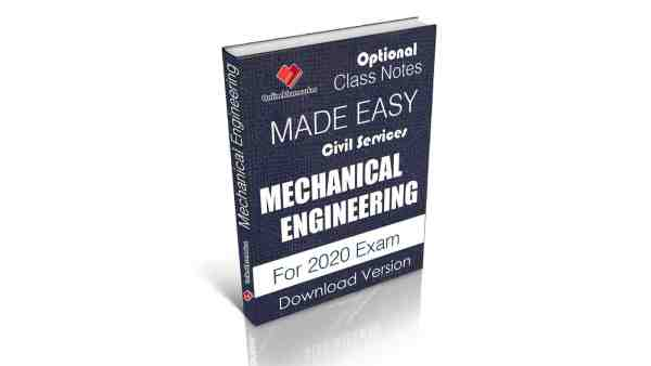Download Civil Services MECHANICAL ENGINEERING IAS Optional MADE EASY CLASS NOTES