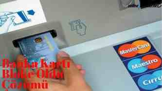 Banka Karti bloke oldu