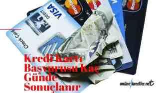 kredi kartı kaç güne gelir