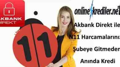 Photo of Akbank Direkt ile N11 Kredi (Şubeye Gitmeden Anında)