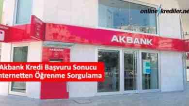 Photo of Akbank Kredi Başvuru Sonucu İnternetten Öğrenme Sorgulama