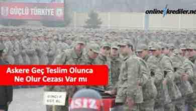 Photo of Askere Geç Teslim Olunca Ne Olur Cezası Var mı