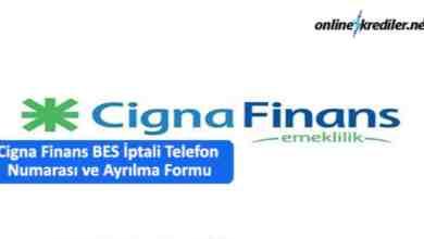 Photo of Cigna Finans Bes İptali Telefon Numarası Ayrılma Talep Formu