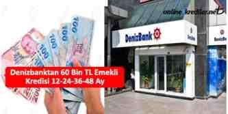 denizbank emekli kredi başvurusu