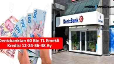 Photo of Denizbanktan 60 Bin TL Emekli Kredisi