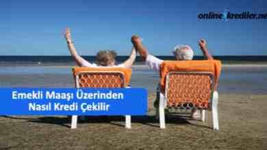 Photo of Emekli Maaşı Üzerinden Nasıl Kredi Çekilir