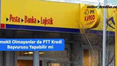 Photo of Emekli Olmayanlar da PTT Kredi Başvurusu Yapabilir mi