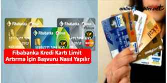 fibabanka kredi karti limit yukseltme