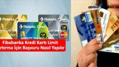 Photo of Fibabanka Kredi Kartı Limit Yükseltmek İçin Başvuru Nasıl Yapılır