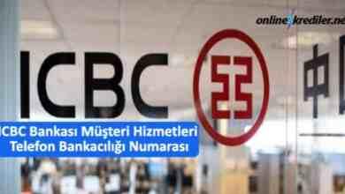 Photo of ICBC Bankası Müşteri Hizmetleri Numarası 444 00 50