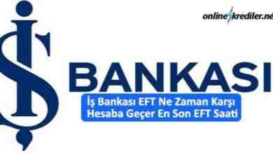 Photo of İş Bankası EFT Ne Zaman Karşı Hesaba Geçer En Son EFT Saati