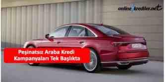 pesinatsiz araba kampanyalari