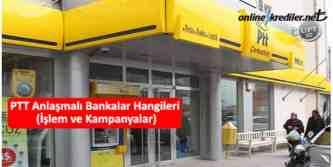 ptt anlaşmalı bankalar kredi