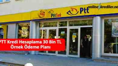 Photo of PTT Kredi Hesaplama 30 Bin TL Örnek Ödeme Planı
